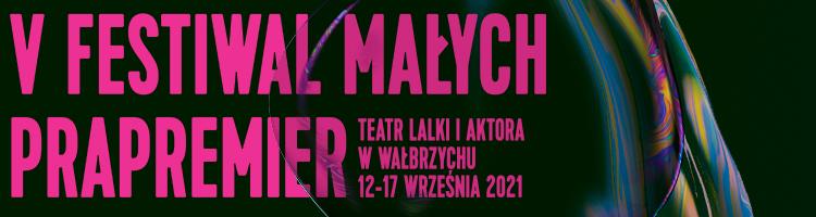 V edycja Festiwal Małych Prapremier