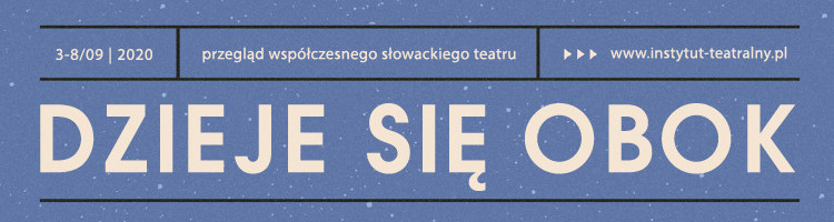 Przegląd współczesnego słowackiego teatru