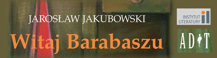 Witaj Barabaszu - ADiT