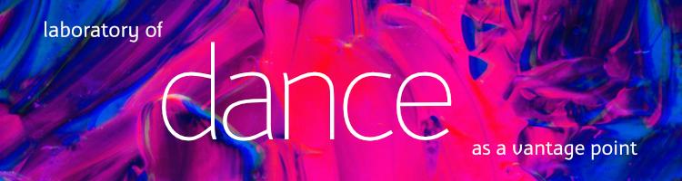 Sympozjum Laboratory of Dance as a Vantage Point
